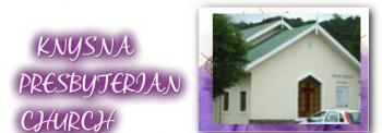 Knysna Presbyterian Church: Knysna Presbyterians Church