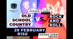 Old School Country VS Rock & Roll
